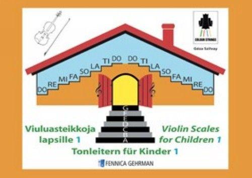 Violin Scales for Children 1 / Viuluasteikkoja lapsille 1