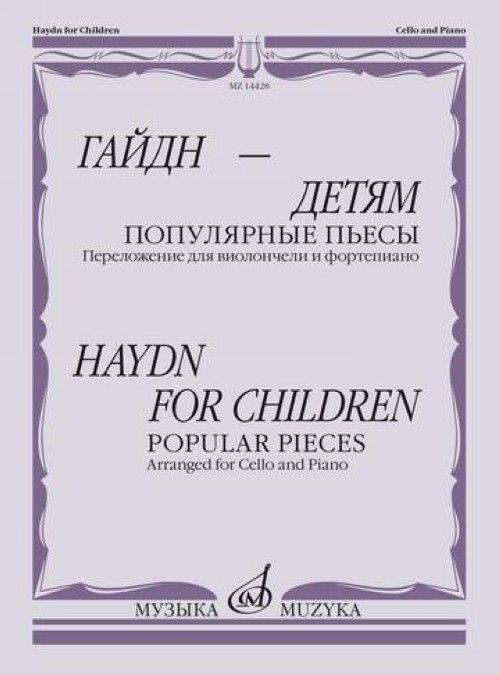 Гайдн - детям. Популярные пьесы: Переложение для виолончели и фортепиано