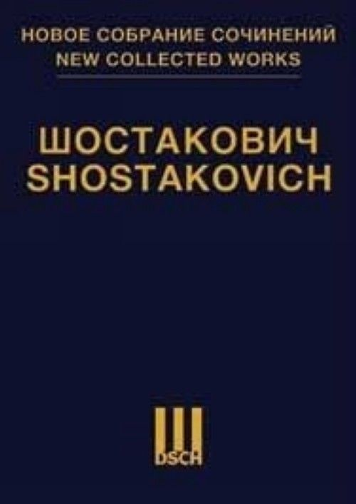 New collected works of Dmitri Shostakovich. Volume 89. Compozitions for Solo Voice(s) and Orchestra