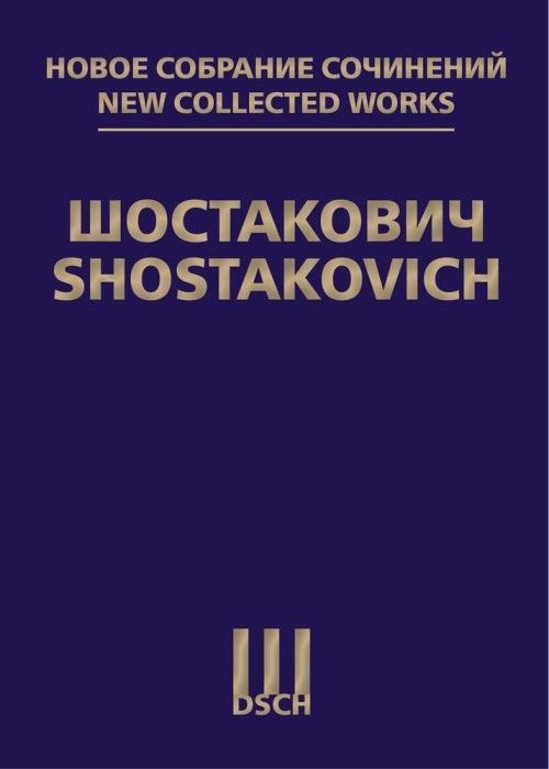 New collected works of Dmitri Shostakovich. Vol. 70-71. Suite from the Ballet The Golden Age Op. 22a. Suite from the Ballet The Limpid Stream. Op.39a. Score
