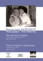 Mieczyslaw Weinberg. Collected Works. Volume 9. 3 Children's Notebooks (23 Preludes for piano). Op. 16, 19, 23