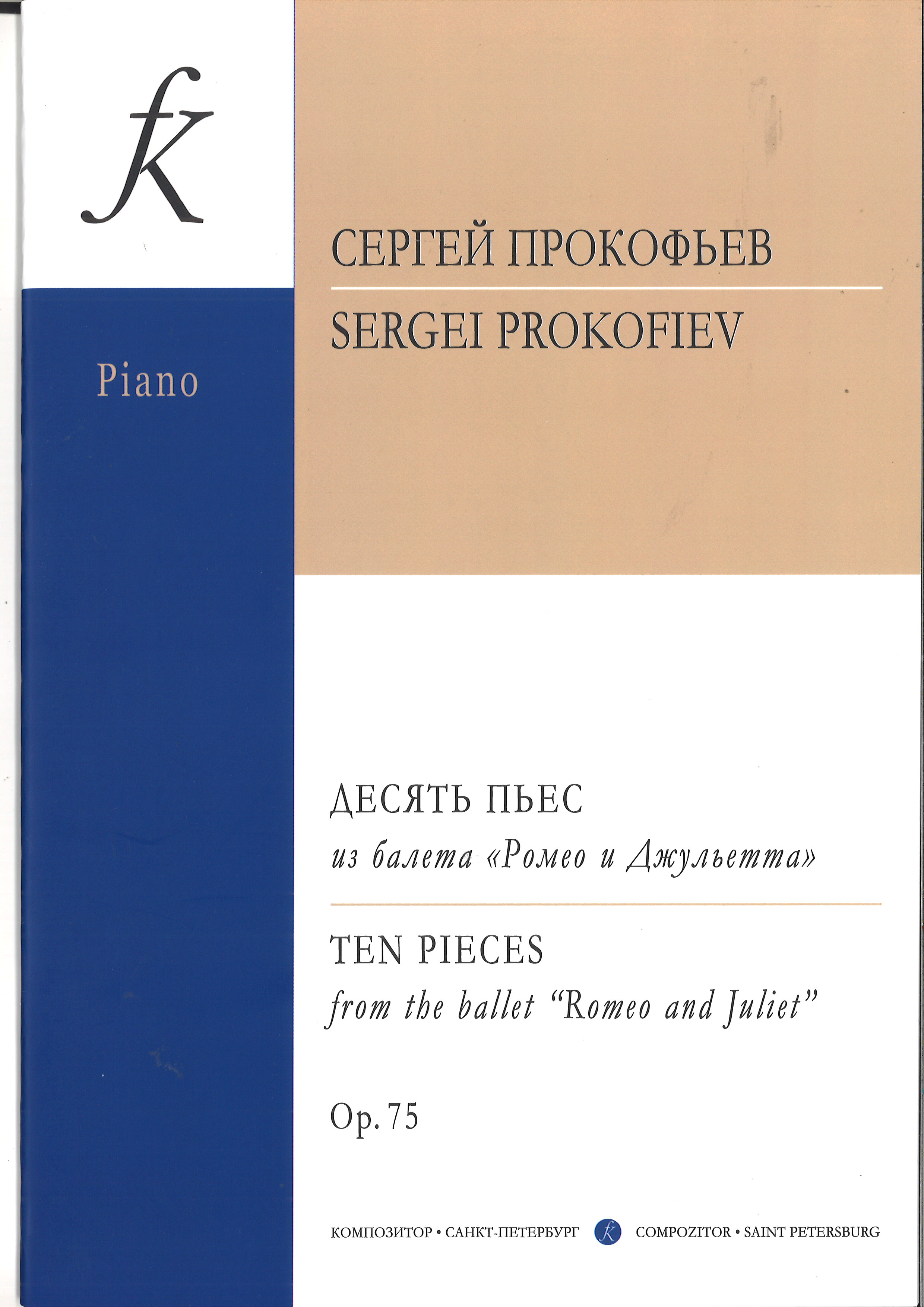 Ten Pieces From the Ballet Romeo and Juliet. Arranged for piano by the author himself. Op. 75
