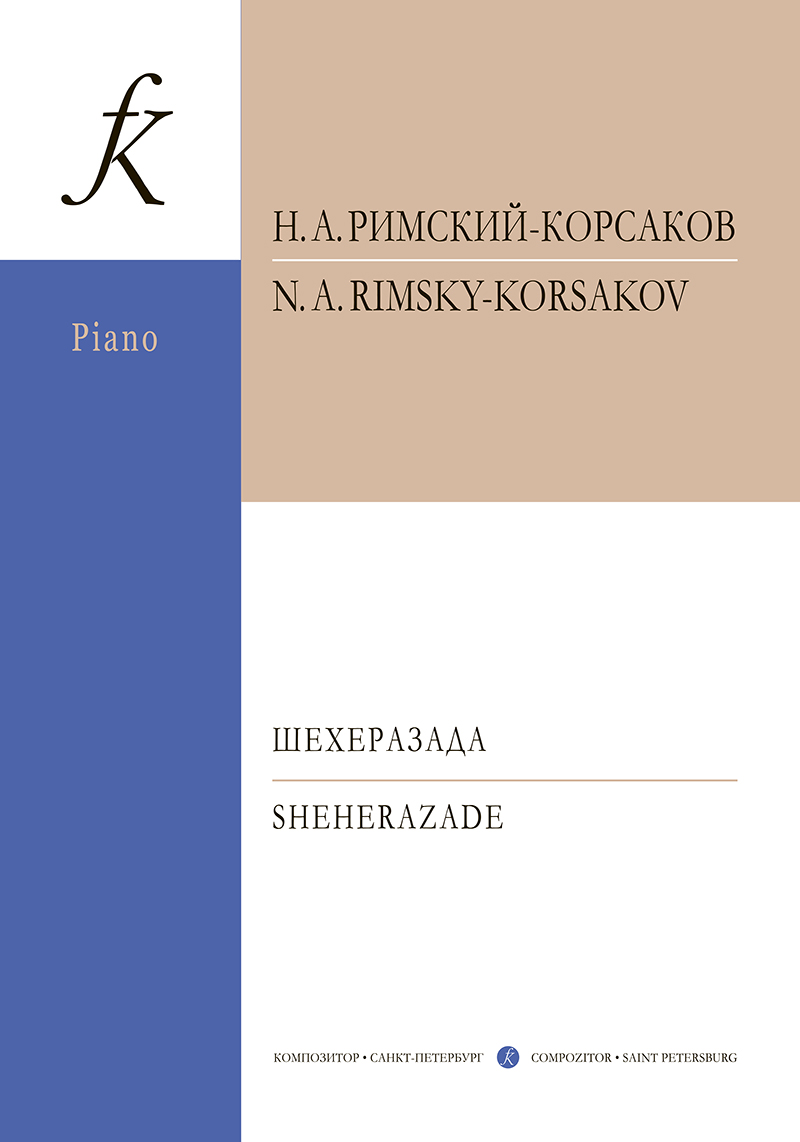 Sheherazade. Symphonic suite. Arrang. for piano by  Paul Gilson
