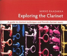 Exploring the Clarinet (sis. cd) - A guide to clarinet technique and finnish clarinet music
