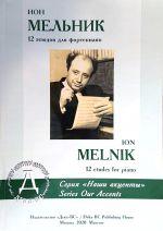 Ion Melnik. 12 etudes for piano