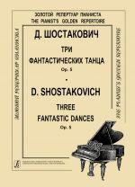 Three Fantastic Dances. Op. 5. For piano