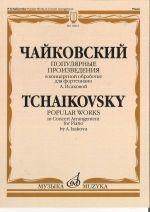 Tchaikovsky. Popular works in concert arragement by A. Isakova
