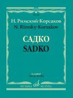 Sadko. Opera in three acts (seven scenes). Piano score