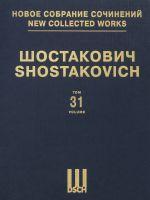 New Collected Works of Dmitri Shostakovich. Orchestral Compositions. Vol. 31. Scherzo. Op. 1. Theme and Variations. Op. 3. Scherzo. Op. 7. Five Fragments. Op. 42. Score