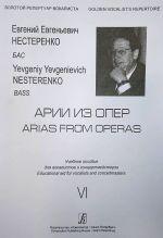 Evgenij Nesterenko. Arias from operas (Bojto, Berlioz, Gomes, Dvorzhak, Debjussi). In original lyrics with Russian translation. For Bass. Vol. 6