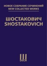 """New Collected Works of Dmitri Shostakovich. Orchestral Compositions. Vol. 132 """"Pirogov"""". Op. 76. """"Michurin"""". Op. 78. Score"""