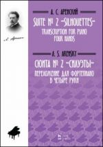 Suite No. 2 Silhouettes. Transcription for Piano Four Hands