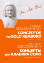 Concertos for Solo Keyboard. Ed. by L. I. Roizman