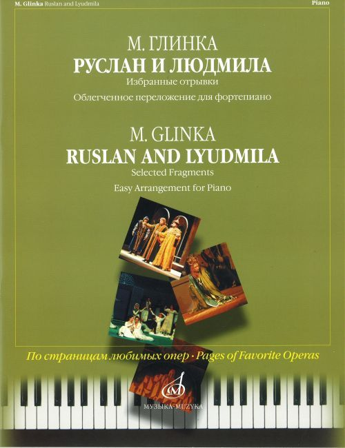Ruslan and Ljudmila. Easy arrangement for piano.