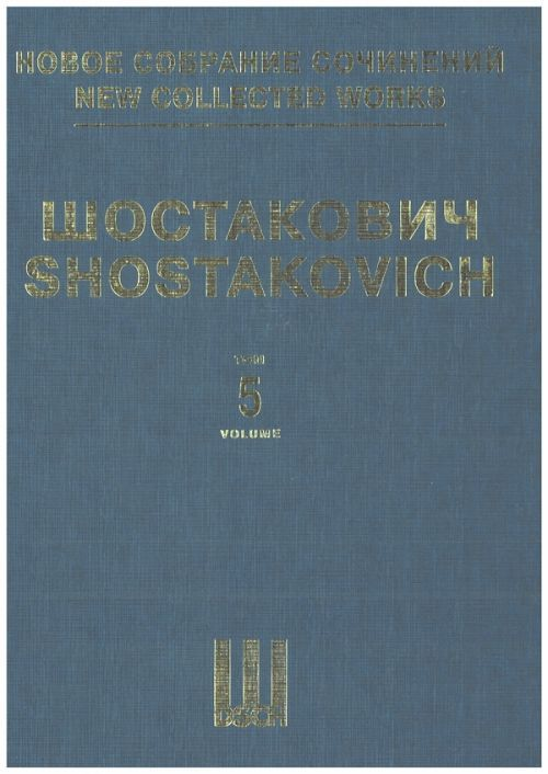 New collected works of Dmitri Shostakovich. Vol. 5. Symphony No. 5. op. 47. Full Score.