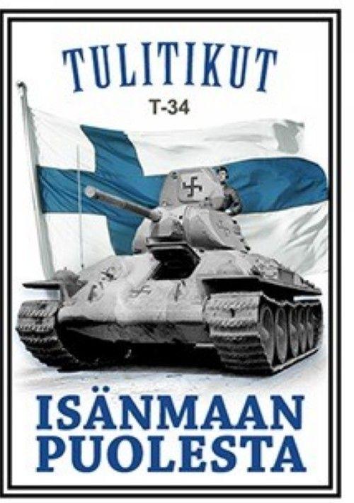Isänmaan puolesta. T-34. Tulitikut
