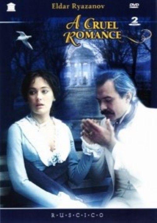 Zhestokij romans / A Cruel Romance