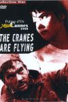 Letjat zhuravli / The cranes are flying