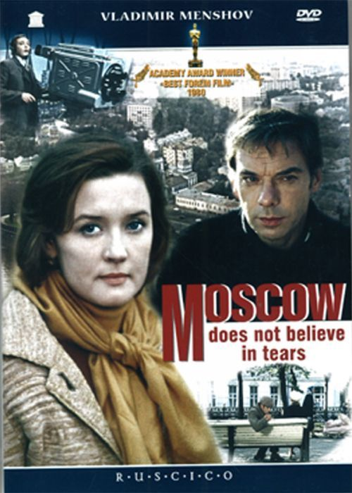 Moskva slezam ne verit / Moscow does not believe in tears