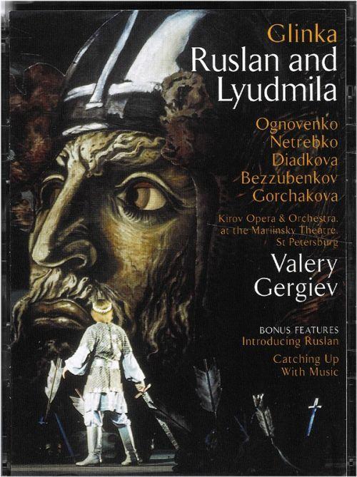 VALERY GERGIEV. Glinka: Ruslan And Lyudmila. Netrebko, Gochakova, Mariinski Opera (2 DVD)