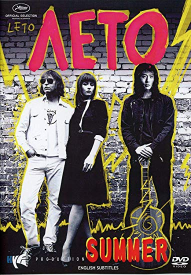 Leto / Leto! Rock, Love & Perestroika! Summer. Russian Rock Viktor Tsoy and Kino Movie